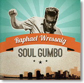 """Soul Gumbo"" blues CD by Raphael Wressnig"