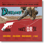 """Dance or Die"" surf CD by The Doltones"
