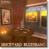 """Echoes From The Soul"" blues CD by Brickyard Bluesband"