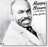 """I Done Got Over"" blues CD by Nappy Brown & The Roosters"