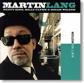 """Ain't No Notion"" blues CD by Martin Lang"