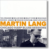"""Chicago Harp Blues Sessions"" blues CD by Martin Lang"