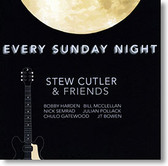 """Every Sunday Night"" blues CD by Stew Cutler & Friends"