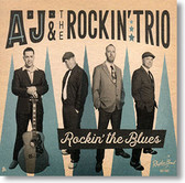 """Rockin' The Blues"" blues CD by A.J. & The Rockin' Trio"