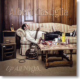 """Up All Night"" blues CD by Albert Castiglia"