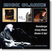 """Ramdango, Crazy Blues & Shake It Up!"" blues CD by Micke Clarke"