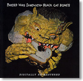 """Barbed Wire Sandwich"" blues CD by Black Cat Bones"