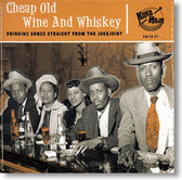 """Cheap Old Wine And Whiskey"" blues CD by Various Artists"
