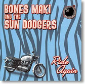 """Ride Again"" rockabilly CD by Bones Maki & The Sun Dodgers"