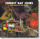 """Feet Back In The Door"" blues CD by Johnny Ray Jones"