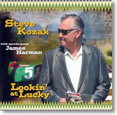 """Lookin' At Lucky"" blues CD by Steve Kozak"