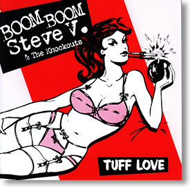 """Tuff Love"" blues CD by Boom Boom Steve V. & The Knockouts"