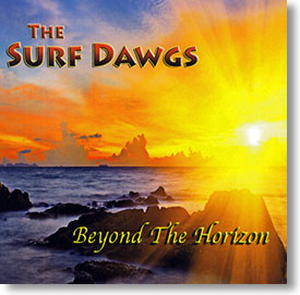 """Beyond The Horizon"" surf CD by The Surf Dawgs"