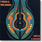 """Time Is A Healer"" blues CD by T-Bear & The Dukes"