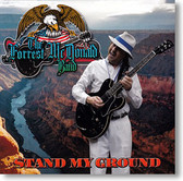 """Stand My Ground"" blues CD by The Forrest McDonald Band"
