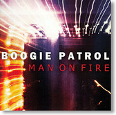 """Man on Fire"" blues CD by Boogie Patrol"