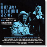 """Blues Won't Let Me Take My Rest"" blues CD by Henry Gray/Bob Corritore"