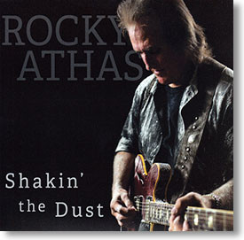 """Shakin' The Dust"" blues CD by Rocky Athas"