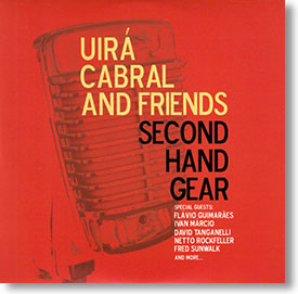 """""""Second Hand Gear"""" blues CD by Uirá Cabral and Friends"""