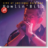 Howlin' Bill - Live At Ancienne Belgique