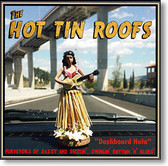 """Dashboard Hula"" blues CD by The Hot Tin Roofs"