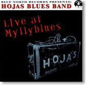 """Live At Myllyblues"" blues CD by Hojas Blues Band"