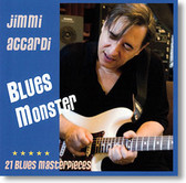 """Blues Monster"" blues CD by Jimmi Accardi"