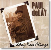 """deLay Does Chicago"" blues CD by Paul deLay"