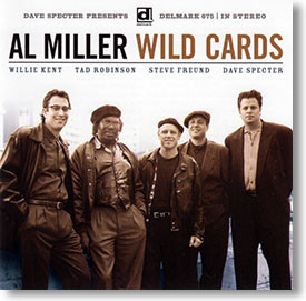 """Wild Cards"" blues CD by Al Miller"