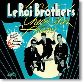 """""""Check This Action"""" rockabilly CD by LeRoi Brothers"""