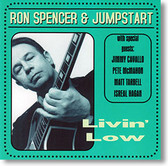 """Livin' Low"" blues CD by Ron Spencer & Jumpstart"