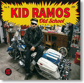 """Old School"" blues CD by Kid Ramos"