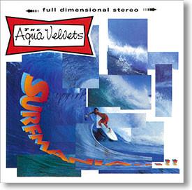 """Surfmania"" surf CD by The Aqua Velvets"