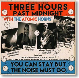 """""""You Can Stay But The Noise Must Go"""" blues CD by Three Hours Past Midnight"""