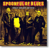 """""""Howlin' Screamin' and Cryin'"""" blues CD by Spoonful of Blues"""
