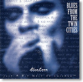 """""""Blues From The Twin Cities"""" blues CD by Various Artists"""