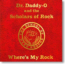 """""""Where's My Rock"""" rockabilly CD by Dr. Daddy-O and The Scholars of Rock"""