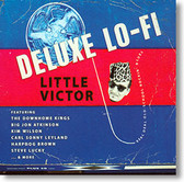 """Deluxe Lo-Fi"" blues CD by Little Victor"