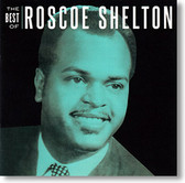 """""""The Best Of"""" blues CD by Roscoe Shelton"""