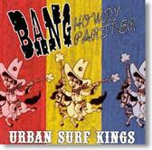 Urban Surf Kings - Bang Howdy Partner