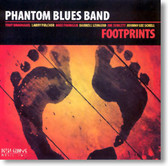 Phantom Blues Band - Footprints