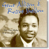 Gene Allison & Roscoe Shelton - You Can Make It If You Try