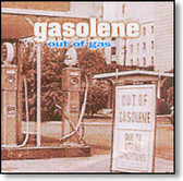 Gasolene - Out of Gas