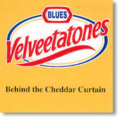 The Velveetatones - Behind The Cheddar Curtain