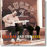 Kay Kay and The Rays - Lucky 7