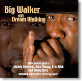 Big Walker - Still Dream Walking
