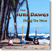 The Surf Dawgs - Riding The Wave