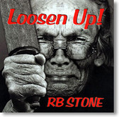 RB Stone - Loosen Up!