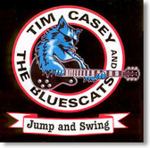 Tim Casey and The Bluescats - Jump and Swing