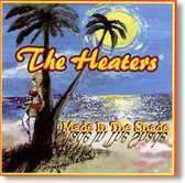 The Heaters - Made In The Shade